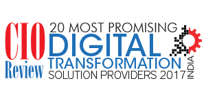 20 Most Promising Digital Transformation solution providers - 2017